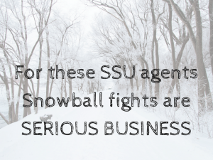 SSU snowball fights are serious business
