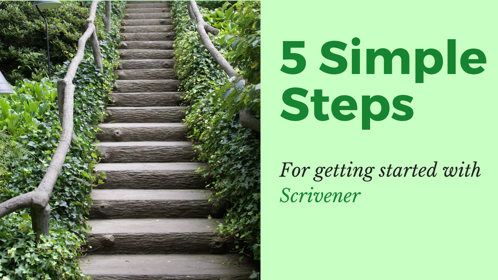5 Simple Steps to learning Scrivener