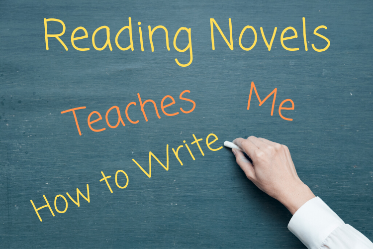 Image of a blackboard with Reading Novels Teaches Me How to Write written on it